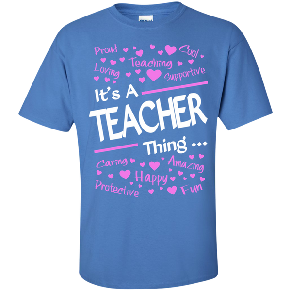 It's a Teacher Thing Cotton T-Shirt - TeachersLoungeShop - 6
