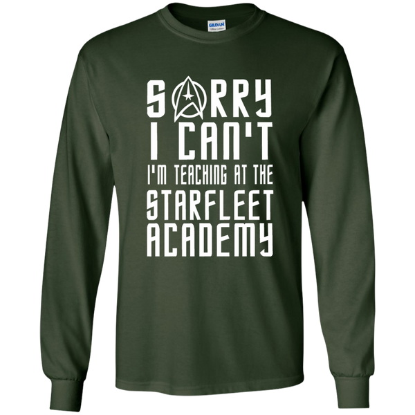 Sorry I Can't I'm Teaching at the Starfleet Academy LS Ultra Cotton Tshirt - TeachersLoungeShop - 2