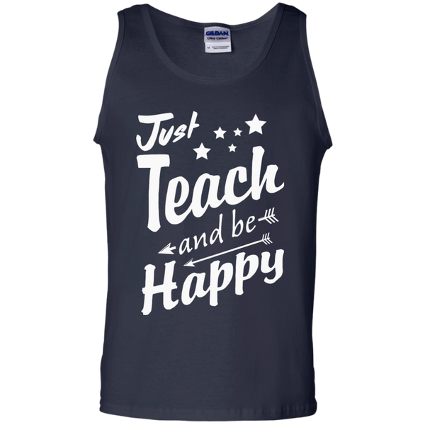 Just Teach and Be Happy  Cotton Tank Top - TeachersLoungeShop - 2