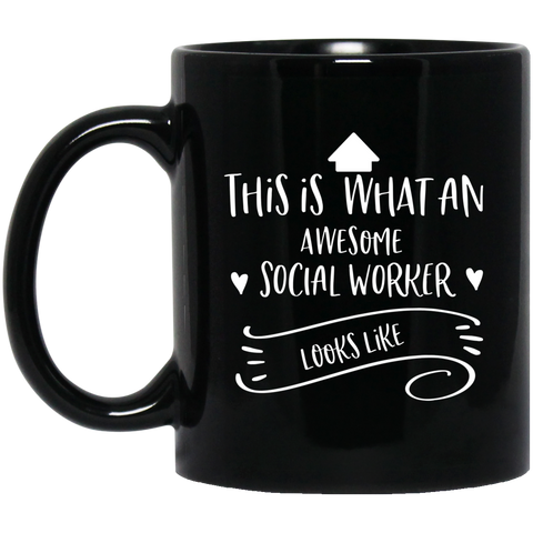 Social worker awesome  11 oz. Black Mug