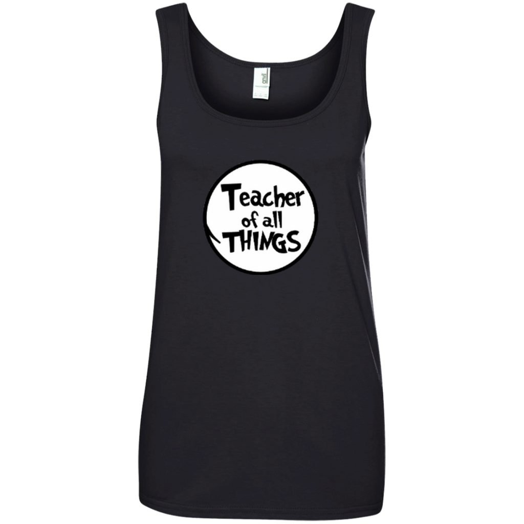 Teacher Of All Things ver2 Ladies' 100% Ringspun Cotton Tank Top - TeachersLoungeShop - 1