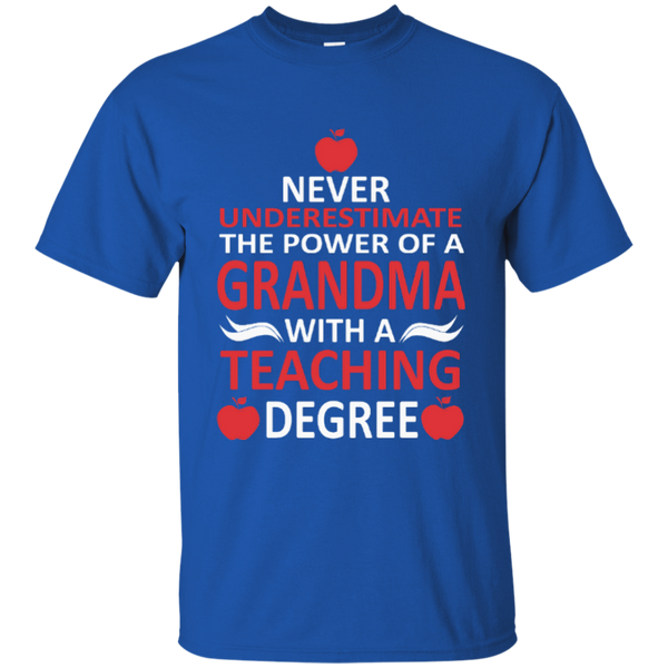 Never Underestimate The Power Of A Grandma With A Teaching Degree Cotton T-Shirt - TeachersLoungeShop - 5
