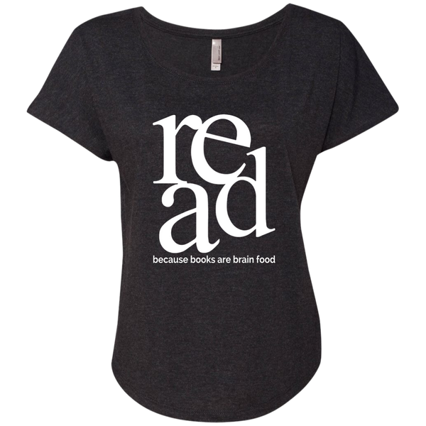 Read Because Books Are Brain Food Next Level Ladies Triblend Dolman Sleeve - TeachersLoungeShop - 3