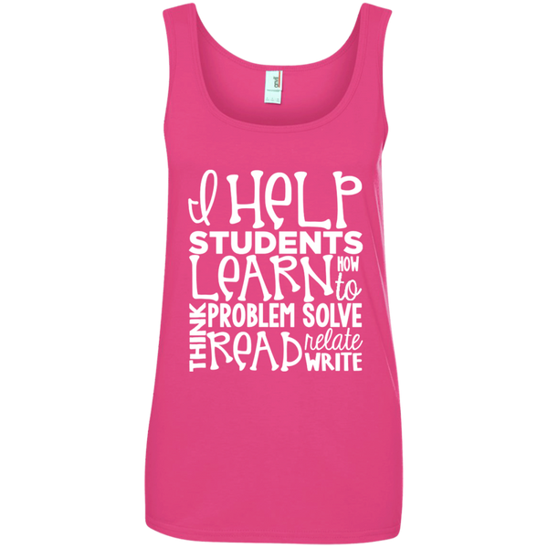 I Help Students Learn Think Problem Solve Read Relate Write Ladies' 100% Ringspun Cotton Tank Top - TeachersLoungeShop - 2