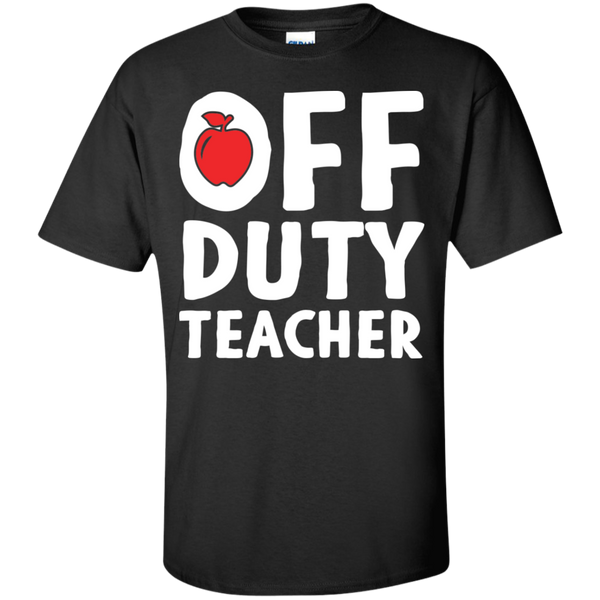 Off Duty Teacher T-Shirt - TeachersLoungeShop - 1