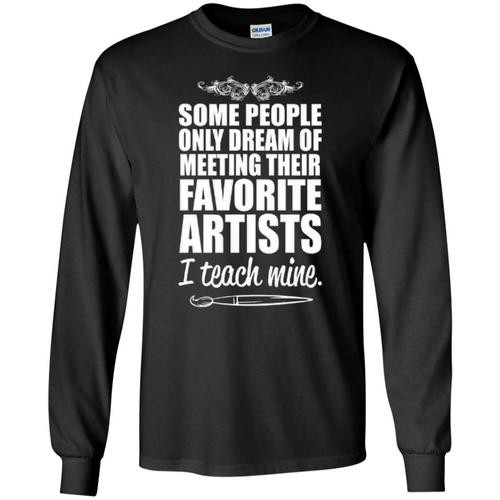 Favourite Artists i Teach Mine LS Tshirt - TeachersLoungeShop - 1