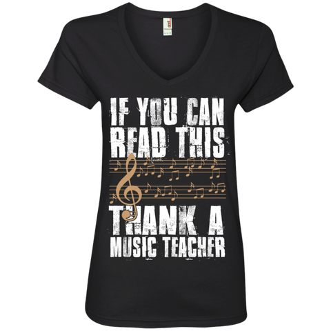 If you can read this Thank a Music Teacher  Ladies V-Neck Tee - TeachersLoungeShop - 1