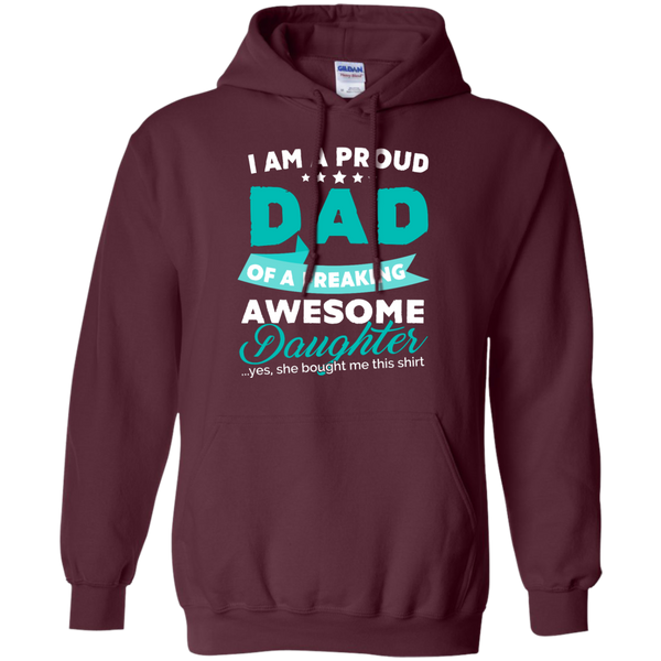 Proud Dad of Freaking awesome Daughter Hoodie - TeachersLoungeShop - 7