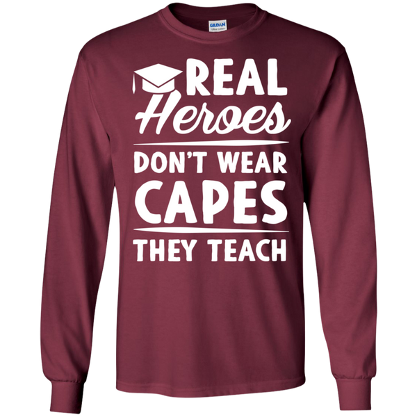 Real Heroes Dont wear capes They Teach  LS Ultra Cotton Tshirt - TeachersLoungeShop - 6
