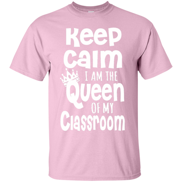 Keep Calm I am the Queen of My Classroom  Cotton T-Shirt - TeachersLoungeShop - 10