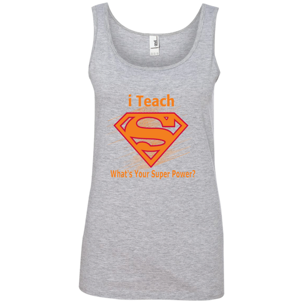 i Teach What's Your Superpower Ladies' 100% Ringspun Cotton Tank Top - TeachersLoungeShop - 2