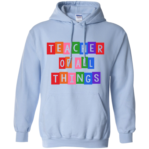 Teacher of all Things Pullover Hoodie 8 oz - TeachersLoungeShop - 7