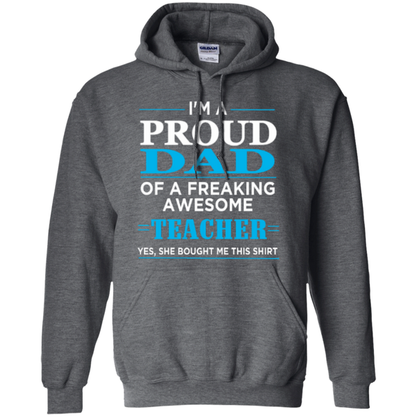 Proud Dad of a freaking awesome Teacher  Hoodie 8 oz - TeachersLoungeShop - 2