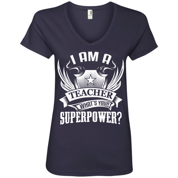I am a Teacher what's your Superpower Ladies  V-Neck Tee - TeachersLoungeShop - 4