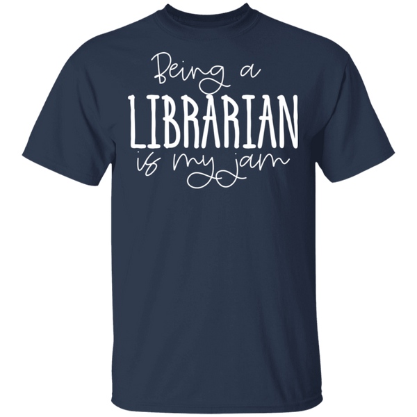 Librarian is my jam  T-Shirt