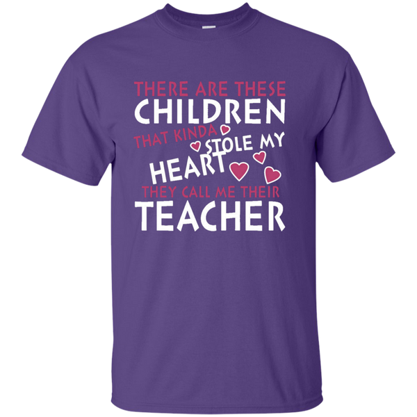 There are these Children that Kinda Stole My Heart They call Me Their Teacher Ultra Cotton T-Shirt - TeachersLoungeShop - 10