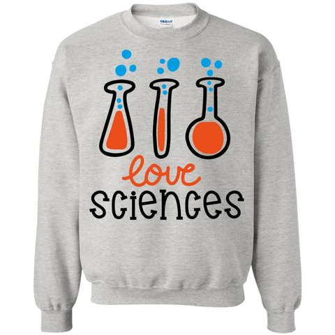 Love Sciences  Sweatshirt
