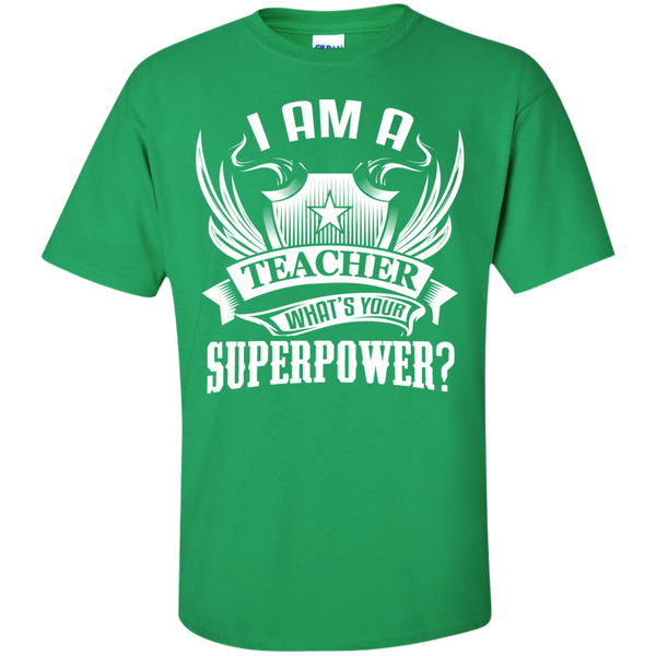 I am a Teacher what's your Superpower  Cotton T-Shirt - TeachersLoungeShop - 8