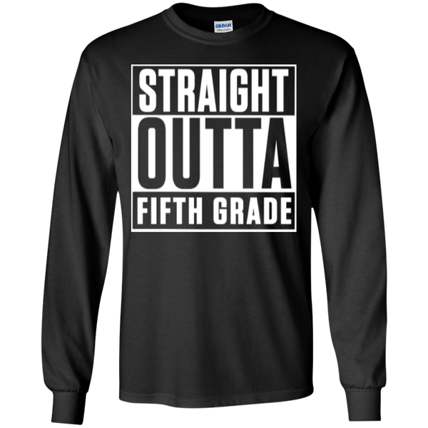 Straight Outta Fifth Grade LS  Cotton Tshirt - TeachersLoungeShop - 1