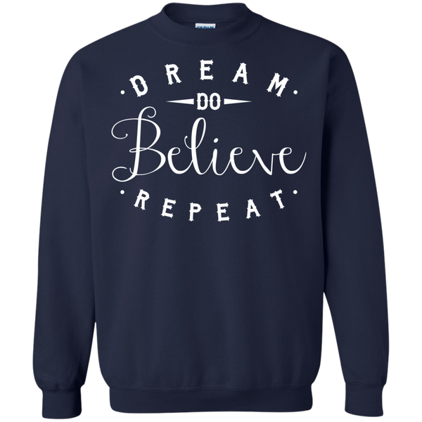 Dream Do Believe Repeat   Crewneck Pullover Sweatshirt  8 oz - TeachersLoungeShop - 3