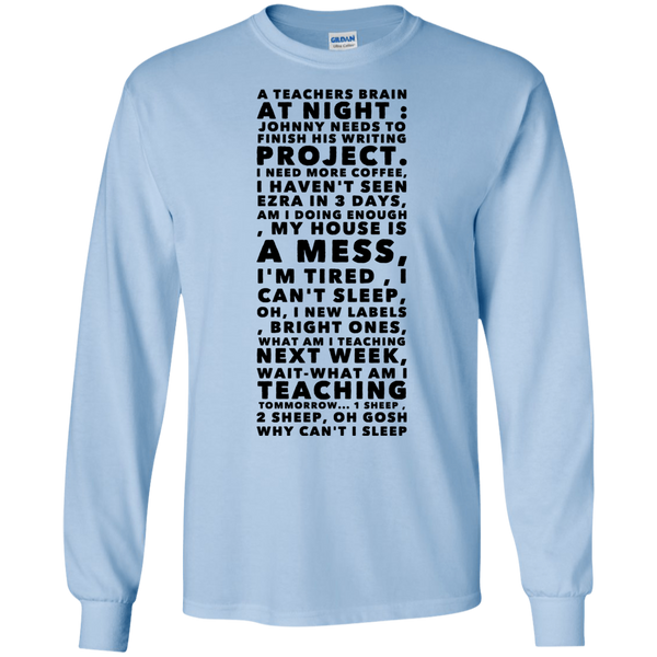 A Teachers Brain at night  LS Tshirt