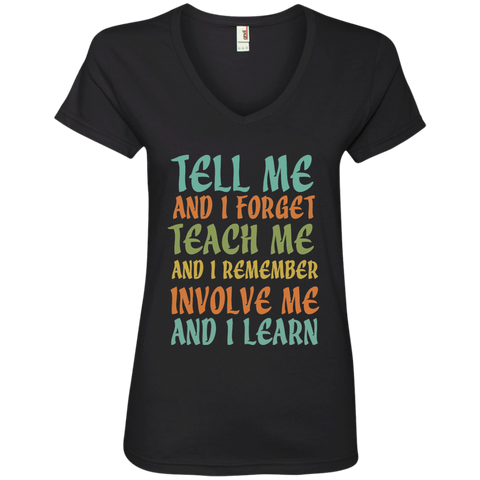 Tell Me and I Forget Teach Me and I Remember Involve Me and I Learn Ladies' V-Neck Tee - TeachersLoungeShop - 1