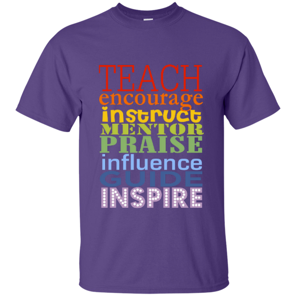 Teach Encourage Instruct Mentor Praise Influence Guide Inspire Cotton T-Shirt - TeachersLoungeShop - 9