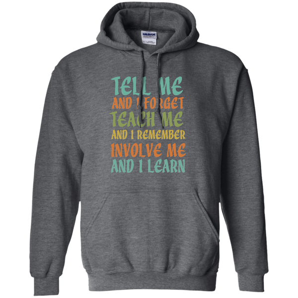 Tell Me and I Forget Teach Me and I Remember Involve Me and I Learn Pullover Hoodie 8 oz - TeachersLoungeShop - 3