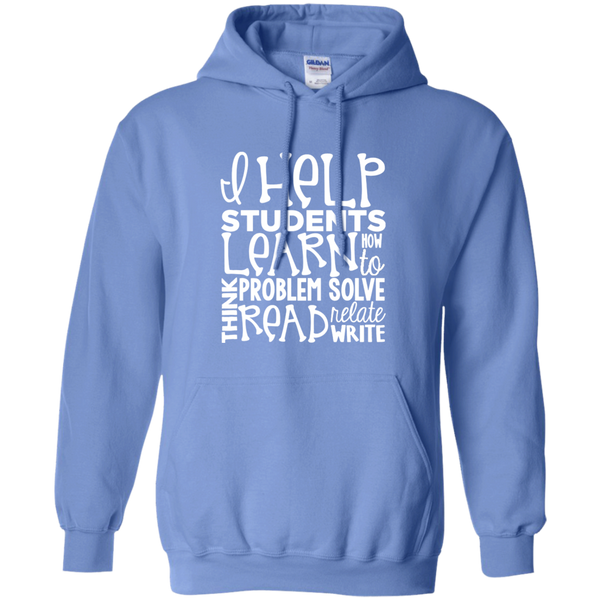 I Help Students Learn Think Problem Solve Read Relate Write Pullover Hoodie 8 oz - TeachersLoungeShop - 4