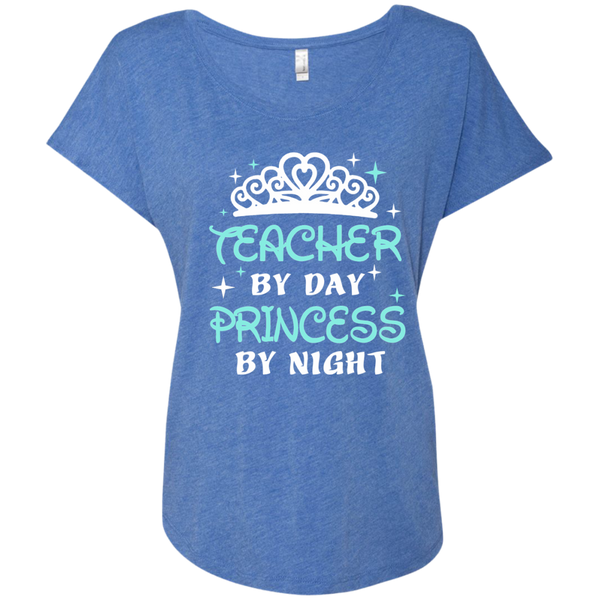 Teacher By Day Princess By Night ver2 Next Level Ladies Triblend Dolman Sleeve - TeachersLoungeShop - 7