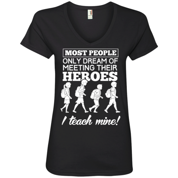 Most people only dream of meeting their heroes i teach mine  ' V-Neck Tee - TeachersLoungeShop - 2