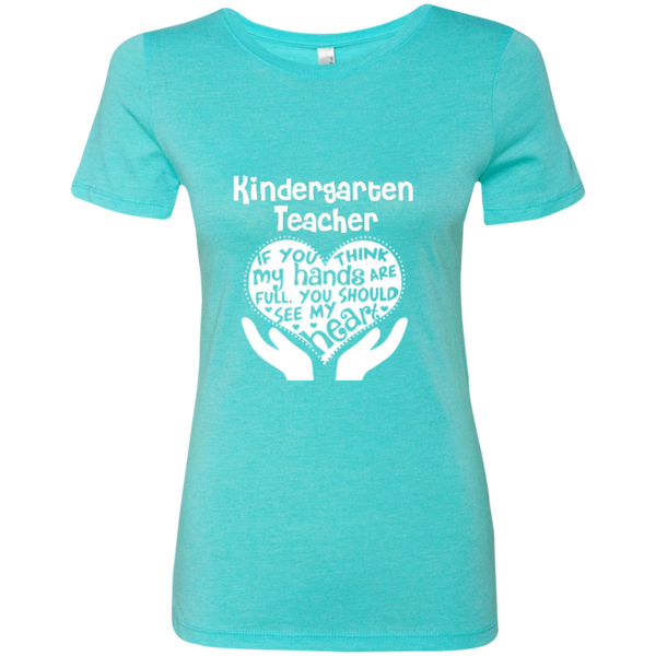 Kindergarten Teacher If You Think My Hands Are Full You Should See My Heart Next Level Ladies Triblend T-Shirt - TeachersLoungeShop - 7