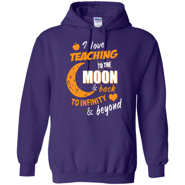 I Love Teaching to the Moon and Back to Infinity and Beyond Teacher T-shirt Hoodie - TeachersLoungeShop - 10