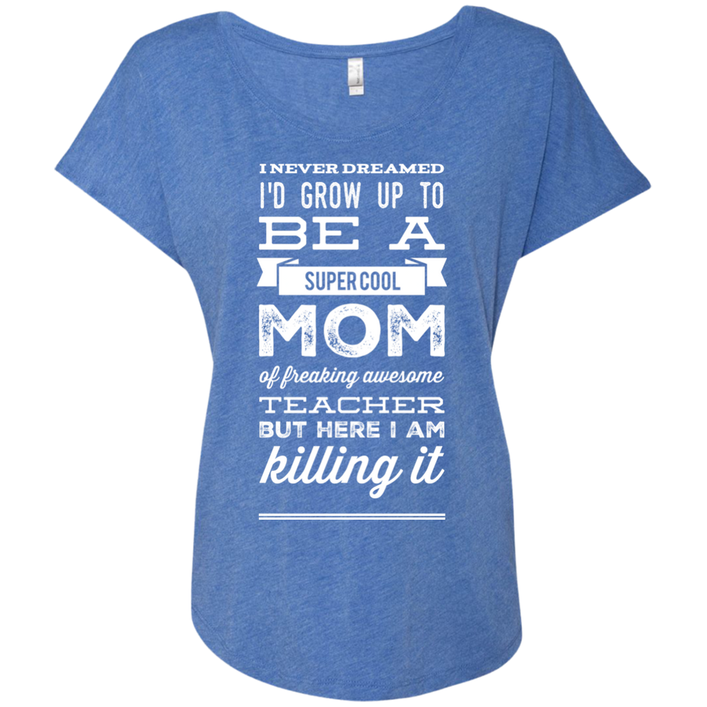 I never dreamed i\'d grow up to be a super cool Mom of freaking ...