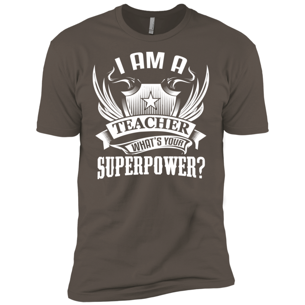 I am a Teacher what's your Superpower Next  Level Premium Short Sleeve Tee - TeachersLoungeShop - 1