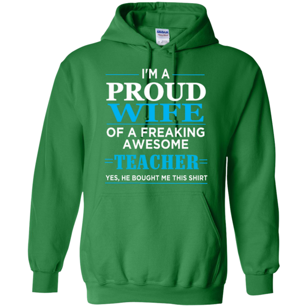 I'm a Proud Wife of a Freaking Awesome Teacher T-shirt Hoodie - TeachersLoungeShop - 9