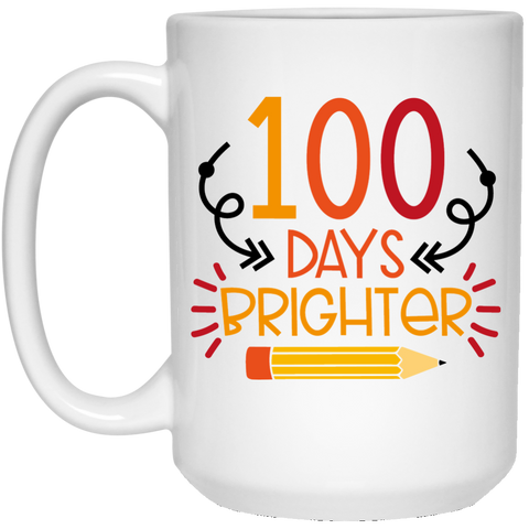 100 Days Brighter  15 oz. White Mug