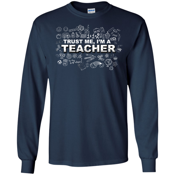 Trust me I'm a Teacher LS Tshirt - TeachersLoungeShop - 6