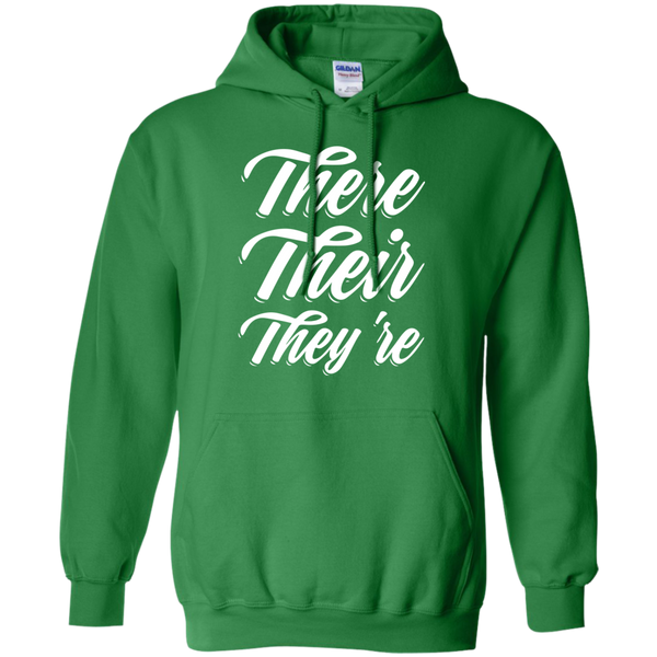 There Their They're Hoodie 8 oz - TeachersLoungeShop - 8