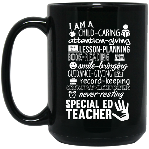 I am Special Ed teacher poems 15 oz. Black Mug