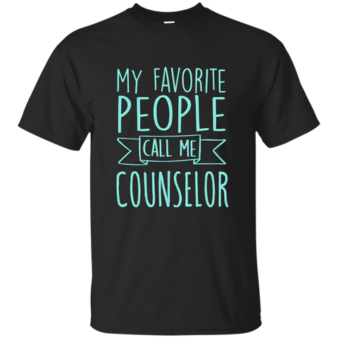 My Favorite People call Me Counselor Cotton T-Shirt - TeachersLoungeShop - 1