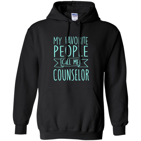 My Favorite People call Me Counselor Pullover Hoodie 8 oz - TeachersLoungeShop - 1