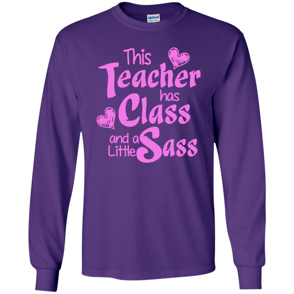 This Teacher has Class and a Little Sass LS Ultra Cotton Tshirt - TeachersLoungeShop - 11