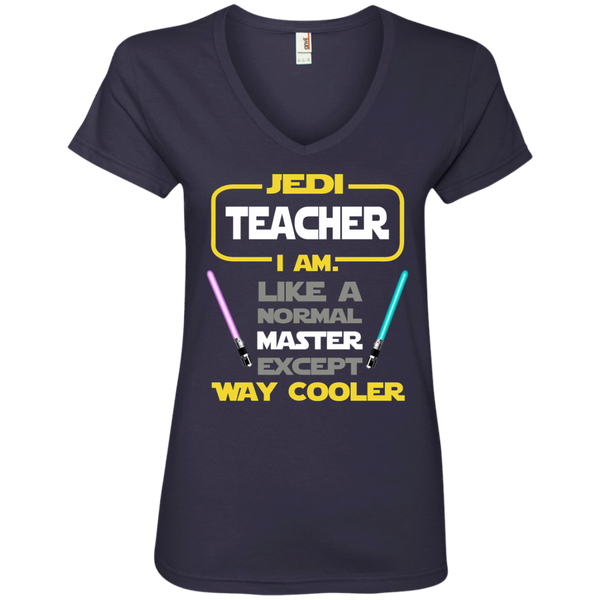 Jedi Teacher I Am Like a Normal Master Except Way Cooler Ladies' V-Neck Tee - TeachersLoungeShop - 4