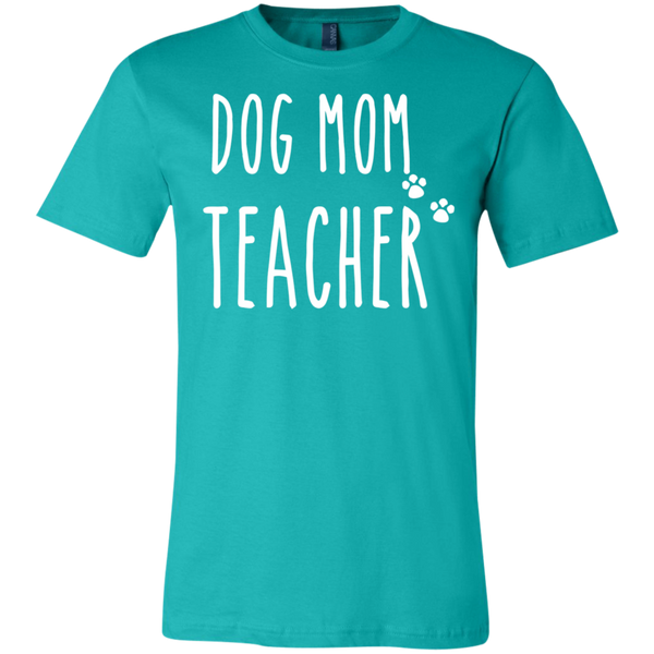Dog Mom Teacher   T-Shirt