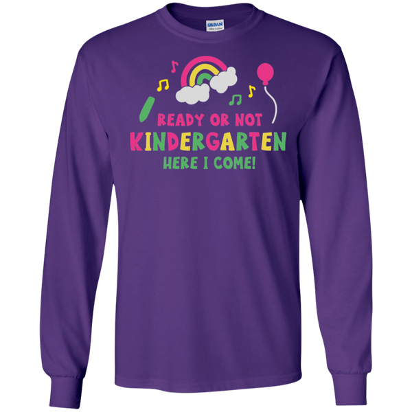 Ready or not Kindergarten Here I come LS Tshirt