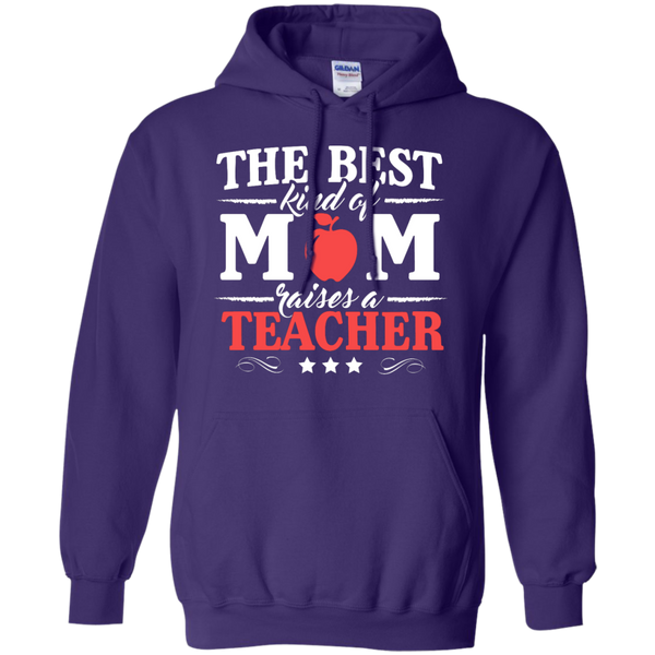 The Best kind of Mom raises a Teacher Hoodie 8 oz - TeachersLoungeShop - 10