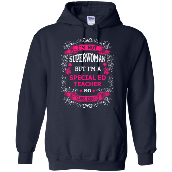 Not Superwoman But I'm a Special ED Teacher  Hoodie - TeachersLoungeShop - 2
