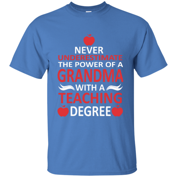 Never Underestimate The Power Of A Grandma With A Teaching Degree Cotton T-Shirt - TeachersLoungeShop - 11