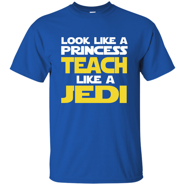 Look Like a Princess Teach Like a Jedi Cotton T-Shirt - TeachersLoungeShop - 9